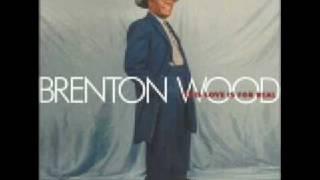 BRENTON WOOD TAKE A CHANCE ON ME