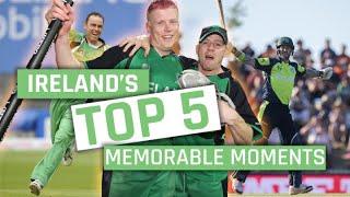 Irelands Top 5 Memorable Moments