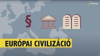 Axióma: Milyen alapokra épült Európa?