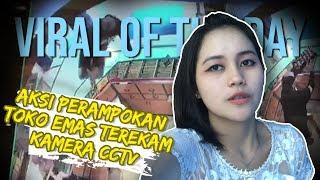 VIRAL OF THE DAY: Perampok Ambil Tujuh Nampan Perhiasan Terekam CCTV