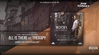 All There Is Vs. Therapy (Armin Van Buuren ASOT 900 Mashup) [Josue Rodriguez & Demon Remake]