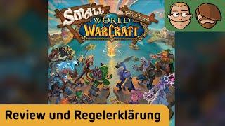 Small World of Warcraft – Brettspiel – Review und Regelerklärung