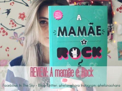 Review A Mamãe é Rock