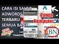Isi Saldo ADWORDS Tanpa kartu kredit. Online BANK Tanpa Komputer