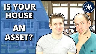 Is Your House An Asset? - Lifehacks