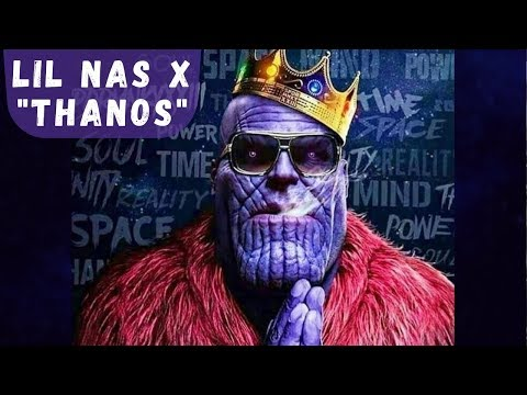 Lil Nas X - Thanos (Lyric Video)