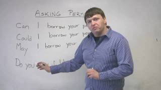 English Speaking - How to Ask Permission - CAN, COULD, MAY, DO YOU MIND
