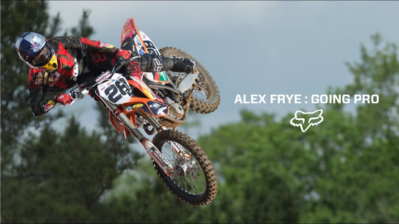 Fox MX Presents | Alex Frye: Going Pro