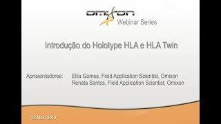 Webinar - Apresentação em Português do Holotype HLA e HLA Twin