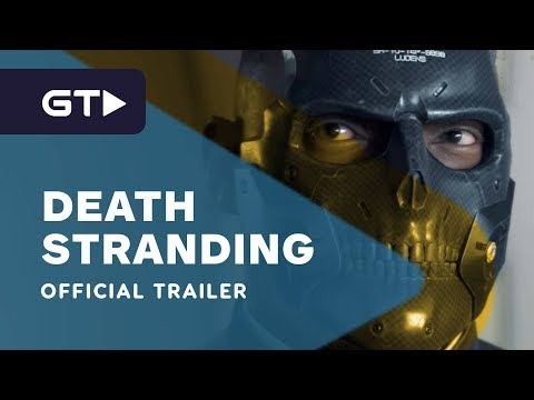 Death Stranding - Official Characters Trailer