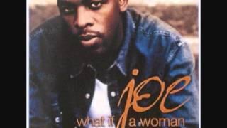Joe   What If A Woman