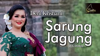 Download lagu Deni Kristiani Sarung Jagung Mp3