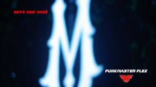 FUNKMASTER FLEX | SAVE OUR SOUL | MAISON