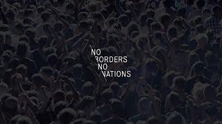 No Borders No Nations 2017