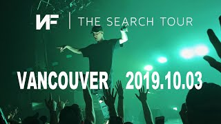 NF | The Search Tour | Vancouver 2019.10.03