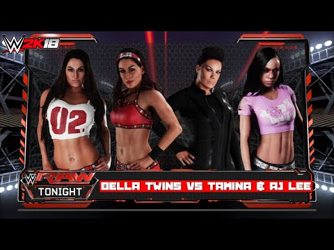 WWE 2K18 | The Bella Twins Vs Tamina & AJ Lee (HQ)