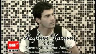 Reyhan Karaca - S.B.A (Sevmeyi Bilmeyen Adam) - Oriental Vers.