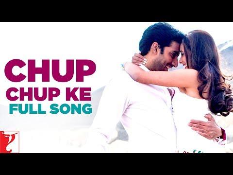 Chup Chup Ke - Full Song | Bunty Aur Babli | Abhishek Bachchan | Rani Mukerji | Sonu | Mahalaxmi