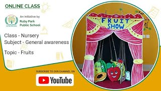 Fruit Show | General Awareness Class for Nursery Students | Ruby Park Public School Thumbnail