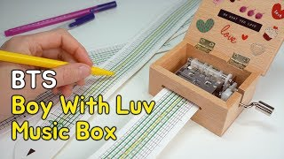 DIY BTS' Music Box - Boy With Luv (how to make sheets for a music box)