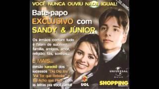 Bate-papo Exclusivo Com Sandy & Junior (Áudio)
