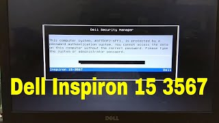 how to remove bios password on dell laptop inspiron 15 3567
