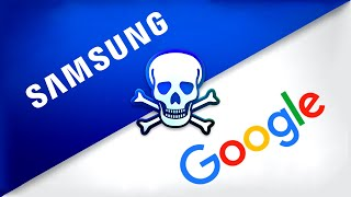 Why Samsung and Google HATE each other