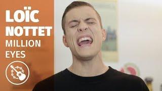 Loïc Nottet — Million Eyes (Live @ MadmoiZelle)