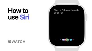 Apple Watch Series 4 — How to use Siri — Apple