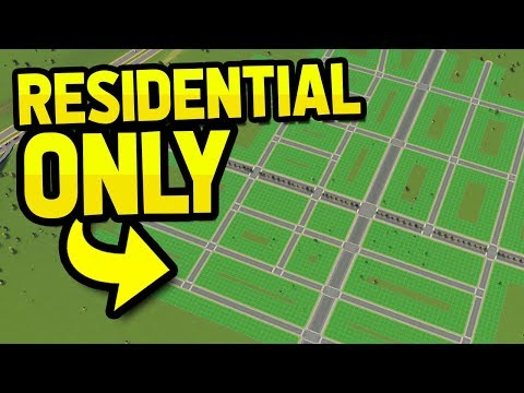 CAN YOU BUILD A CITY WITH ONLY RESIDENTS in CITIES SKYLINES