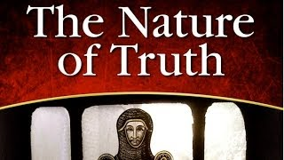 The Nature of Truth, by Sergio Troncoso
