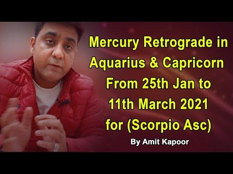 Mercury Retrograde in Aquarius ♒ & Capricorn ♑ From 25th Jan to 11th March 2021 for (Scorpio Asc) By #ASTROLOGERAMITKAPOOR
