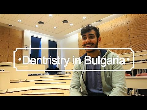 Video Studying Dentistry Abroad (BULGARIA) - 2nd Year Dental Student | Application | Cost | Pros | Cons