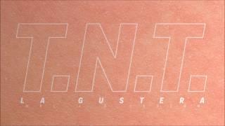 La Gustera   TNT (Official Audio)