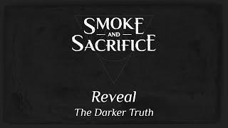 videó Smoke and Sacrifice