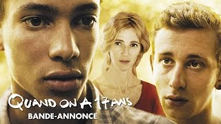 Trailer of Quand on a 17 ans (2016)