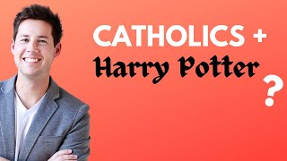 Catholics and Harry Potter?