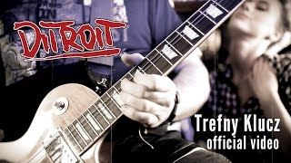 DITROIT - Trefny Klucz - (Official Music Video)
