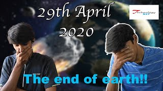 29th april 2020 | Is it the last day of earth?? | Reality