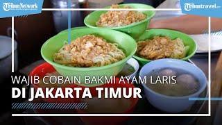 Wajib Cobain Bakmi Ayam yang Laris di Jakarta Timur, Kuliner Legendaris yang Hampir Setengah Abad