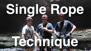 Single Rope Technique