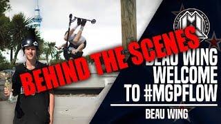 Beau Wing - MGP Flow - BEHIND THE SCENES + EXTRAS