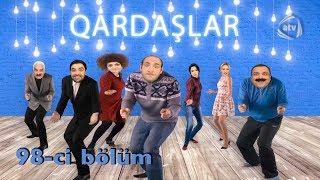 Qardaşlar - Ruhun üzəçıxdıışı (98-ci bölüm)