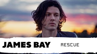 James Bay   RESCUE (LegendadoTradução   PT)