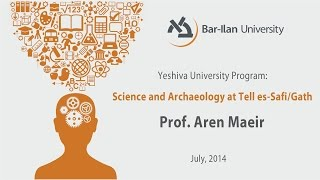 preview picture of video 'Science and Archaeology at Tell es-Safi/ Gath - Prof. Aren Maeir'