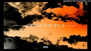 Young Thug – Pelican Fly (Prod. Dun Deal)