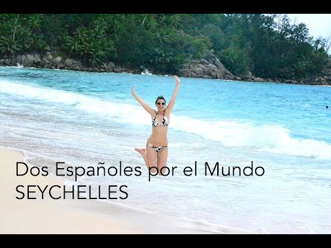 Dos Españoles por el Mundo - Vacaciones en Seychelles