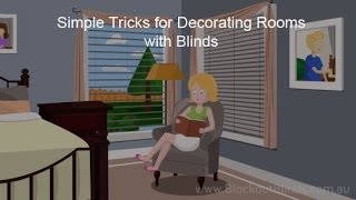 Simple Tricks for Decorating Rooms with Blinds