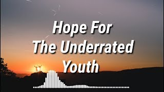 YUNGBLUD   Hope For The Underrated Youth (Lyrics)