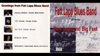 Fatt Lapp Blues Band - Bow Legs And Big Feet - 2001 - Baby, Baby - Dimitris Lesini Greece